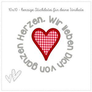 Stickdatei 10×10 – Wir Lieben Dich