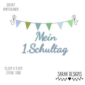 Stickdatei 18×13 – Mein 1-Schultag inkl. Wimpelkette