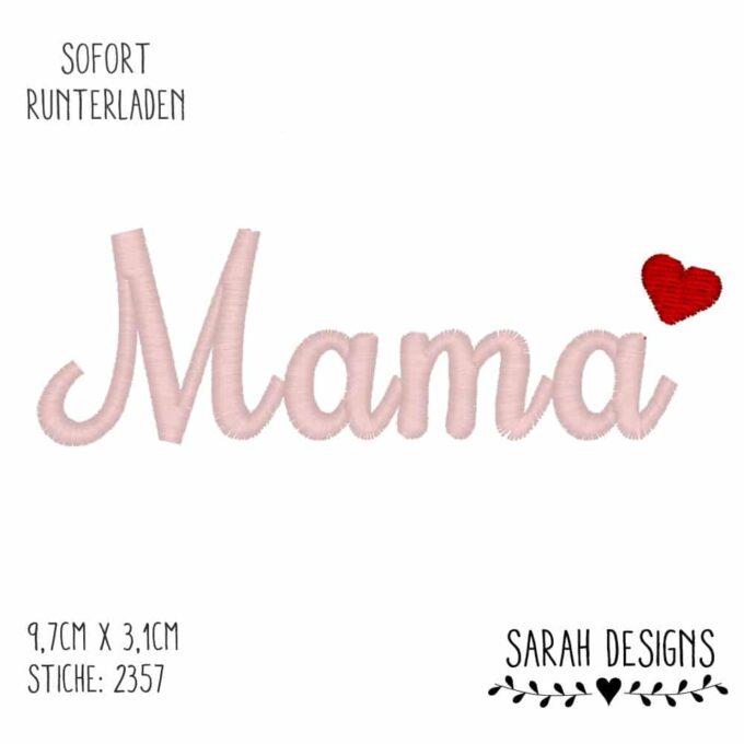 Stickdatei Mama für den 10x10 Stickrahmen zum erstellen eines Stickbilder Stickdatei mama