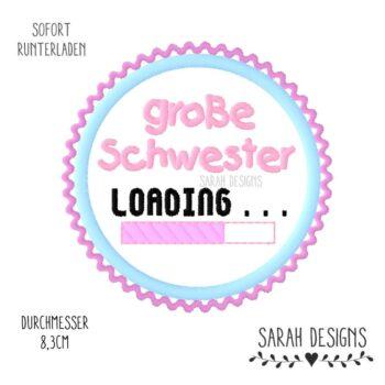 Stickdatei große Schwester Loading – 10×10