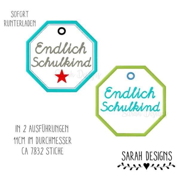 A Sarah Designs Stickdatei Endlich Schulkind Anhänger in zwei größen als Datei für deine Stickmaschine