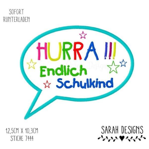 Stickdatei HURRA Endlich Schulkind 12,5cm x 10,3cm groß du brauchst dafür eine Stickmaschine