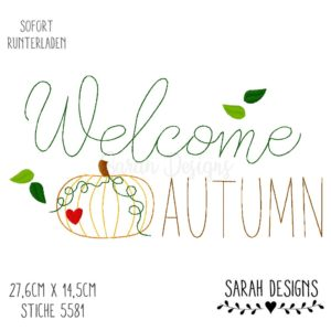 Stickdatei – Welcome Autumn 30×20