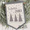 Stickdatei Wimpel Winterzauber mit Tannenbäumen und Schneeflocken 30x20
