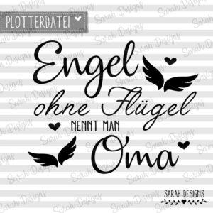 Plotterdatei Engel ohne Flügel nennt man Oma