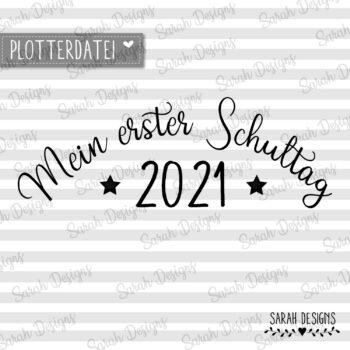 Plotterdatei Mein erster Schultag 2021