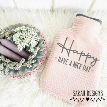 Stickdatei – HAPPY Have a nice Day 3 Größen