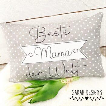 Stickdatei Schriftzug – Beste Mama der Welt – 2 Größen + Freebie