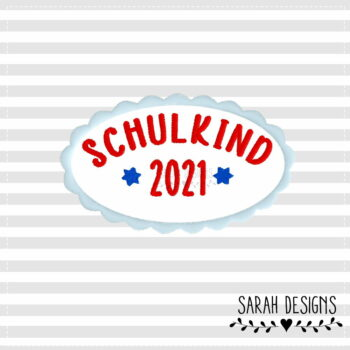 Stickdatei Schulkind 2021 – 10×10